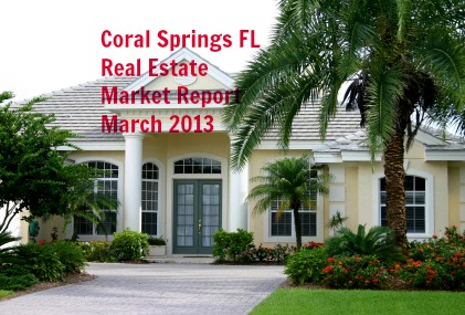 Coral Springs FL Real Estate Market Report for March 2013