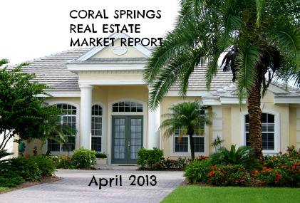 Coral Springs FL Real Estate Market Report April 2013