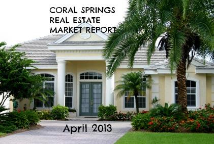 Coral Springs FL Real Estate Market Report April 2013