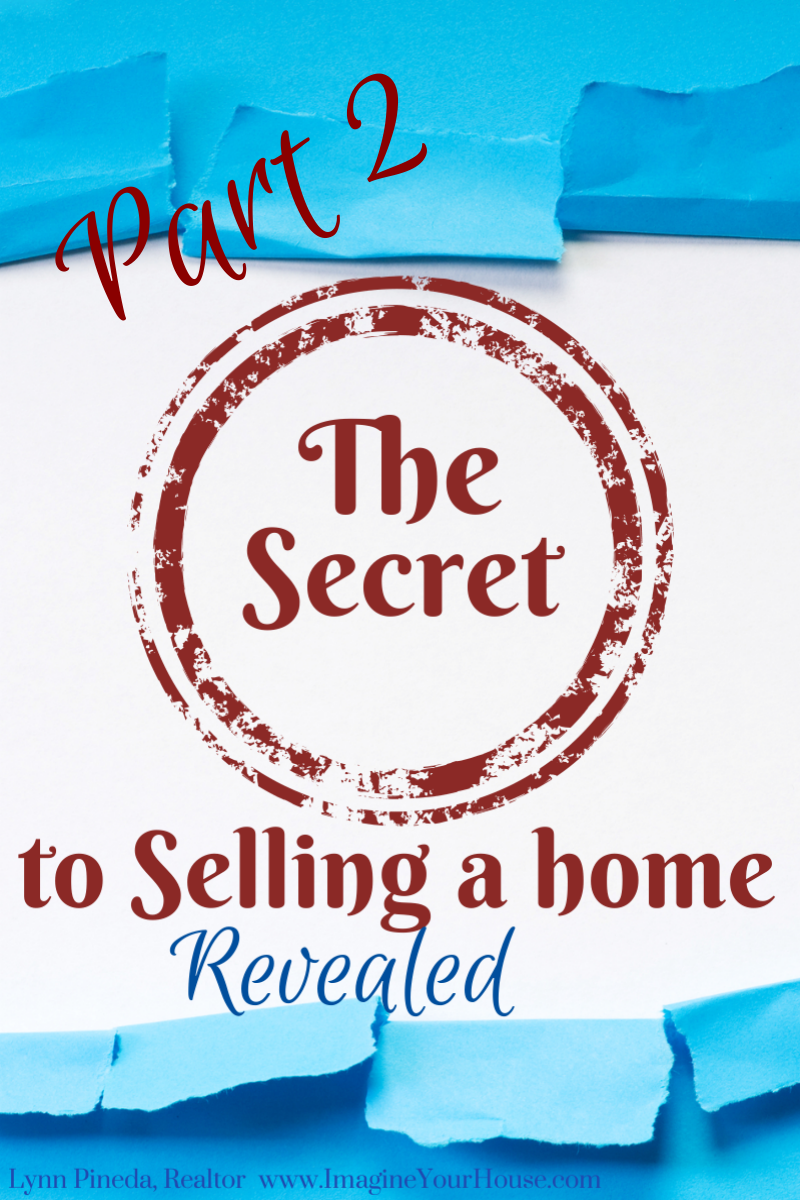 Secret to Selling a Home Part 2