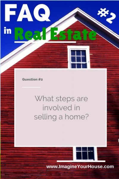 What are the steps to selling a home?