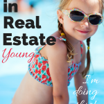 Invest in Real Estate Young