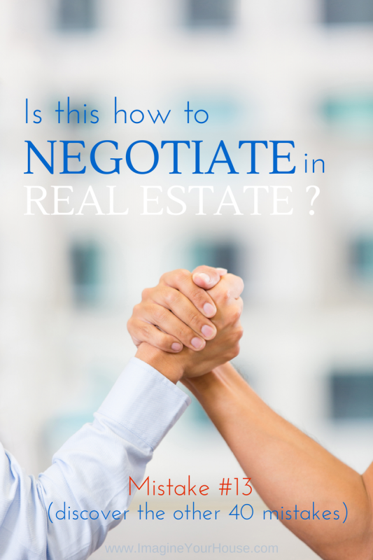 Is this how to negotiate in Real Estate