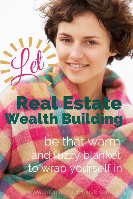 Real Estate Wealth Building Blanket