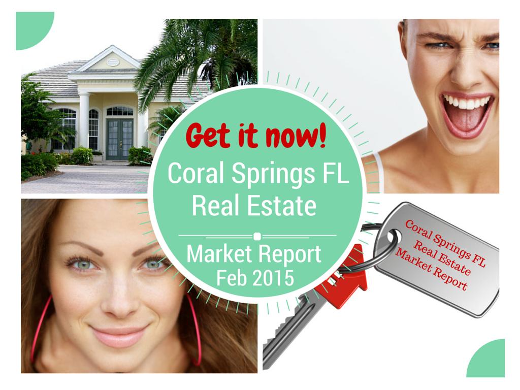 Coral Springs FL Real Estate Market Report Feb 2015