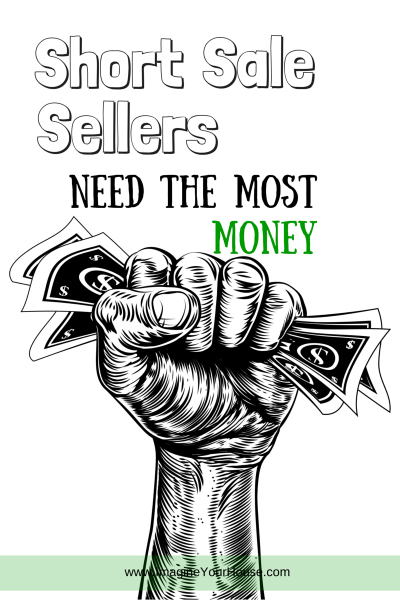 Sell home as Short Sale for the most money