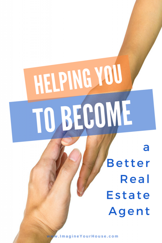 Helping you to become a better Real Estate Agent
