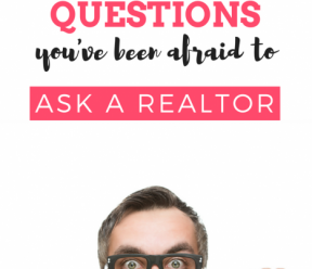 16 Real Estate Questions You've Been Afraid to Ask a Realtor