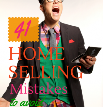 41 Home Selling Mistakes that are Stopping you from Selling your Home