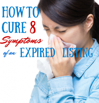 How to Cure 8 Symptoms of an Expired Home Listing