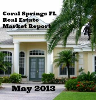 Coral Springs FL Real Estate Market Report May 2013