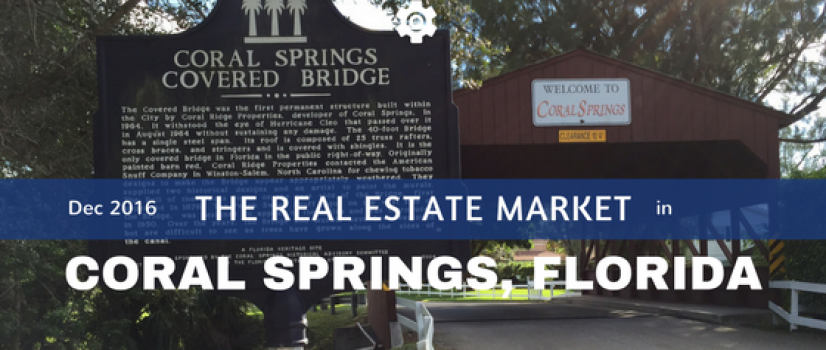Coral Springs Real Estate Market Report for Dec 2016