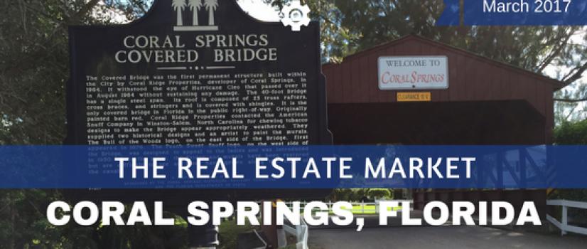 Coral Springs FL Real Estate Market Report for Mar 2017