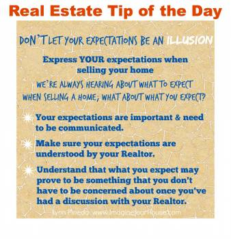 Don't let your expectations be an illusion when selling a home