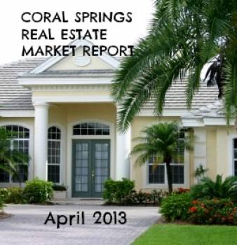 Coral Springs FL Real Estate Market Report for April 2013